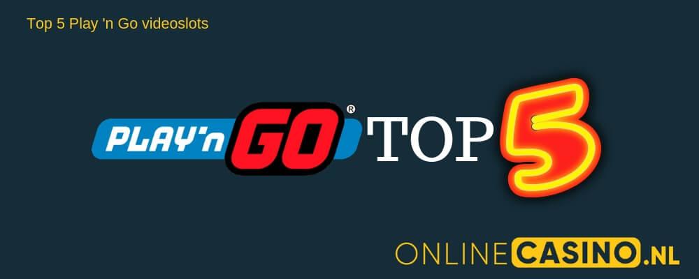 OnlineCasino.nl Play n Go top 5 videoslots