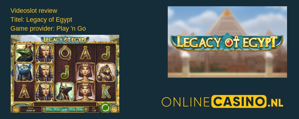OnlineCasino.nl slot review Legacy of Egypt Play n Go