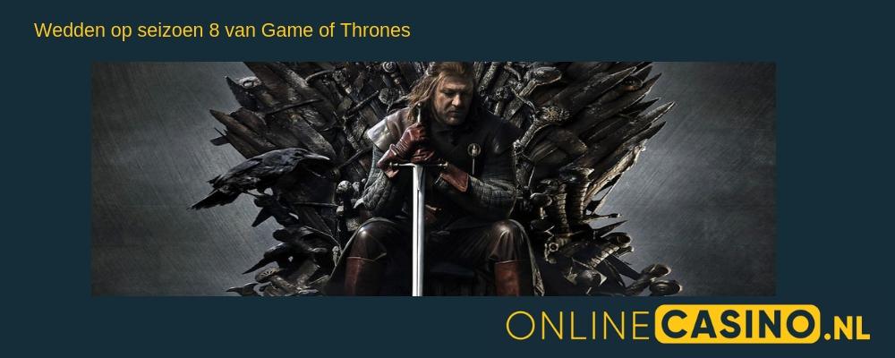 OnlineCasino.nl wedden op seizoen 8 game of thrones