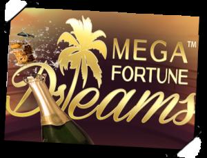 Ontdek Mega Fortune Dreams