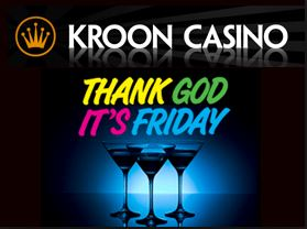 TGIF Bonus Kroon Casino