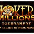 Win een deel van € 10.000 met Joker Millions Toernooi