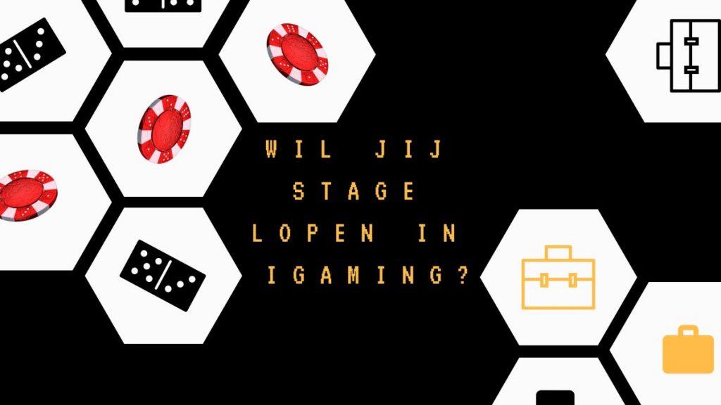 stage lopen in de igaming kansspel online casino industrie
